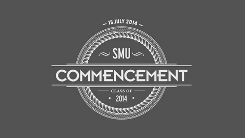 Thumbnail for entry SMU Commencement 2014 - Highlights from the First Half of the Ceremony