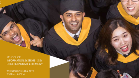 Thumbnail for entry School of Information Systems Undergraduate Ceremony 2019