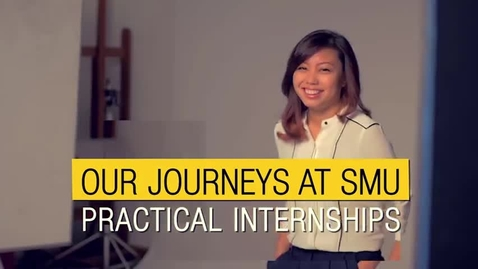 Thumbnail for entry Our Journeys at SMU Internships