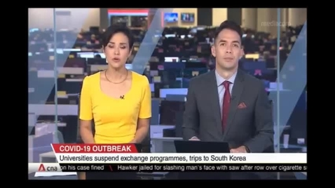 Thumbnail for entry Singapore universities suspend student exchange programmes to South Korea after COVID-19 outbreak, CNA (Singapore Tonight, 10pm), Feb 25