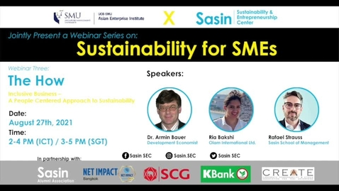 Thumbnail for entry SME Development Series_Webinar on 27 August 2021 | UOB-SMU AEI x Sasin_Sustainability for SMEs - Webinar 3
