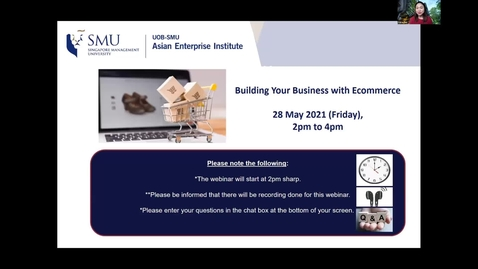 Thumbnail for entry SME Development Series_Webinar on 28 May 2021 | Building Your Business with Ecommerce