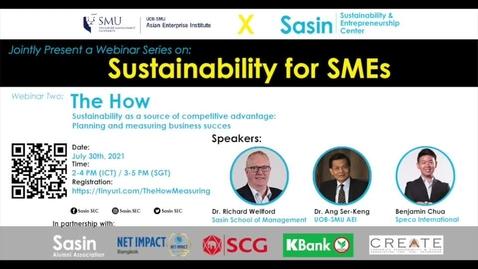 Thumbnail for entry SME Development Series_Webinar on 30 July 2021 | UOB-SMU AEI x Sasin_Sustainability for SMEs - Webinar 2