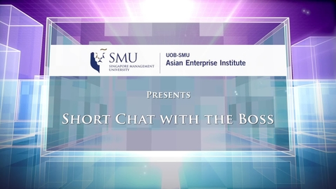 Thumbnail for entry Short Chat with the Boss, Ep 31 | N & N Pte. Ltd.