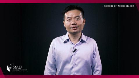 Thumbnail for entry Choose SMU School of Accountancy - by Associate Professor Seow Poh Sun