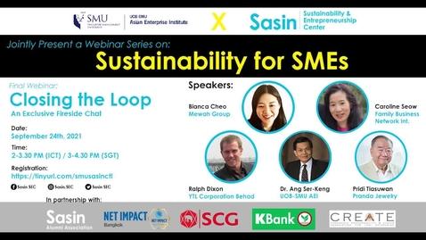 Thumbnail for entry SME Development Series_Webinar on 24 September 2021 | UOB-SMU AEI x Sasin_Sustainability for SMEs - Webinar 4