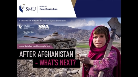 Thumbnail for entry Annual Ikeda Peace and Harmony Lecture: After Afghanistan - What's Next?