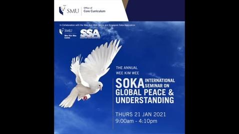 Thumbnail for entry The Annual Wee Kim Wee Soka International Seminar 2021