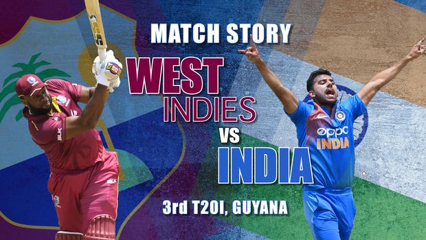 West Indies v India, 3rd T20I: Match Story   Cricbuzz com