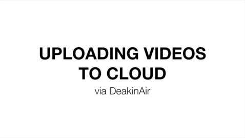 Thumbnail for entry 6.0 - Upload Videos To Cloud