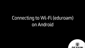 Thumbnail for entry Connecting to Wi-Fi (eduroam) on Android