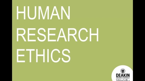 Human Research Ethics, Ethical guidelines