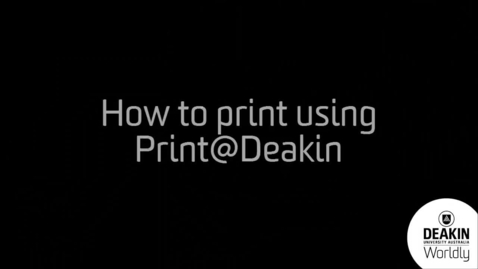 Thumbnail for entry How to print at Deakin using Windows