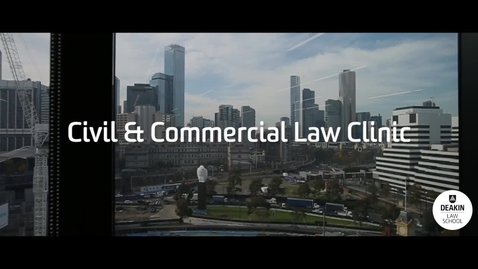 Thumbnail for entry Gaining real-world legal experience at Deakin's Civil and Commercial Law Clinic
