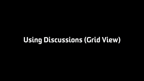 Thumbnail for entry Using Discussions (Grid View)