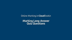 Thumbnail for entry 6 - Marking Long-Answer Quiz Questions