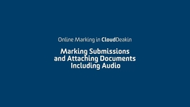 Thumbnail for entry 3 - Marking Submissions and Attaching Documents, including Audio