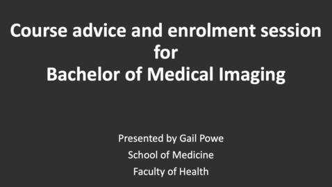 Thumbnail for entry Medical Imaging Course Information - Enrolment session