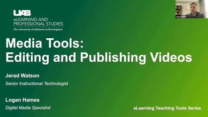 Media Tools: Editing and Publishing Videos