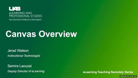 Thumbnail for entry UAB eLearning Teaching Remotely Series: Canvas Overview