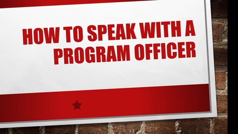 Thumbnail for entry How to Speak with a Program Officer