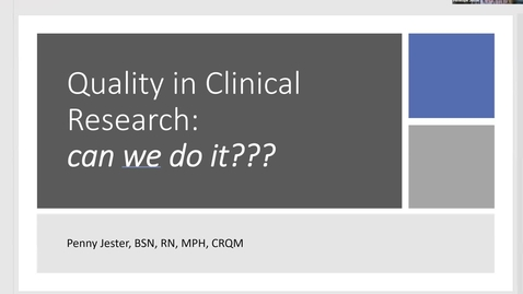 Thumbnail for entry Quality in Clinical Research: Can We Do It?