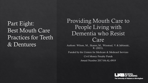 Thumbnail for entry Part 8: Best Mouth Care Practices for Teeth & Dentures