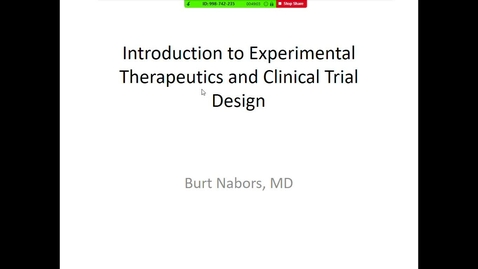 Thumbnail for entry Phase I& II Clinical Trials - Statistical Considerations