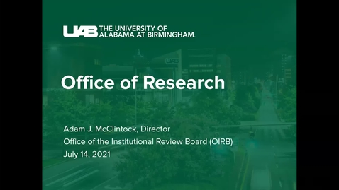 Thumbnail for entry Institutional Review Board- Adam McClintock, MBA, CIP Director, IRB