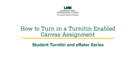 Thumbnail for entry How to Turn in a Turnitin Enabled Canvas Assignment