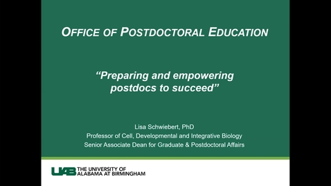 Thumbnail for entry Office of Postdoctoral Education- Dr. Lisa Schwiebert