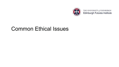 Thumbnail for entry Common Ethical Issues
