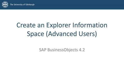Thumbnail for entry SAP BusinessObjects 4.2 - Advanced users - Create an Explorer Information Space