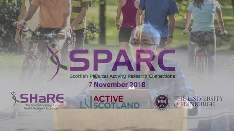 Thumbnail for entry SPARC Conference 2018  | Prof Nanette Mutrie - Welcome