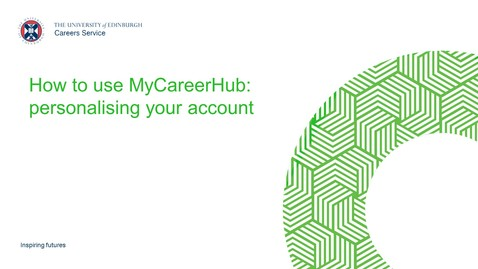 Thumbnail for entry MyCareerHub: personalising your account