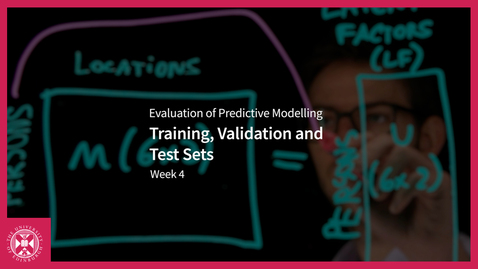 Thumbnail for entry Training, Validation and Test Sets