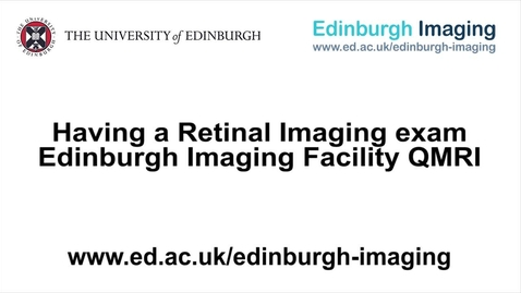 Thumbnail for entry Having a Retinal Imaging scan at EIF QMRI