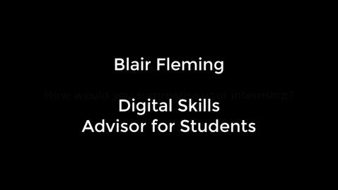 Thumbnail for entry Blair Fleming - Digital Skills Advisor for Students