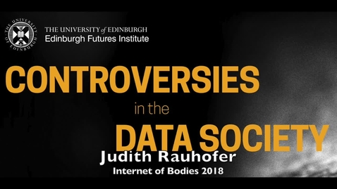 Thumbnail for entry Judith Rauhofer - Internet of Bodies - Week 5b 2018