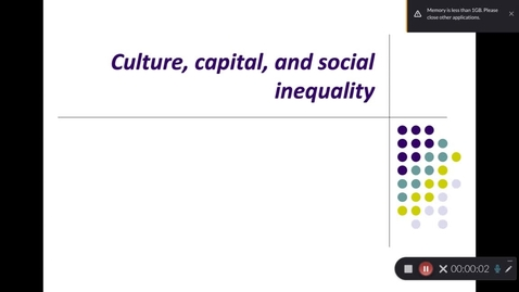 Thumbnail for entry Culture, capital, and social inequality Part 1