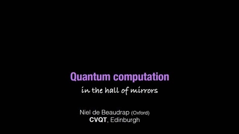 Thumbnail for entry Combining Viewpoints in Quantum Theory, de Beaudrap