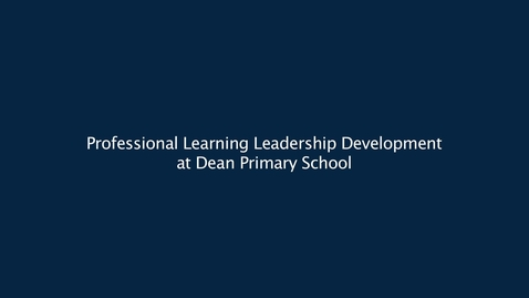 Thumbnail for entry Professional Learning Leadership Development at Dean Park Primary School