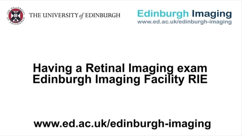 Thumbnail for entry Having a Retinal Imaging scan at EIF RIE