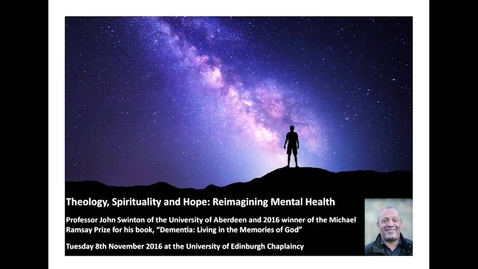 Thumbnail for entry Theology, Spirituality and Hope: Reimagining Mental Health