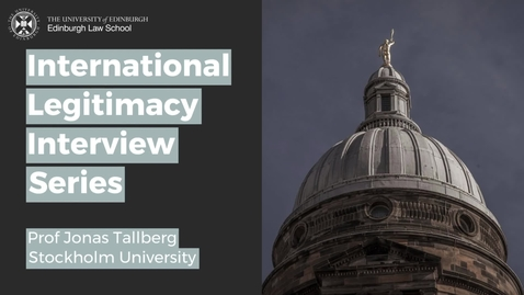Thumbnail for entry International Legitimacy Interview - Jonas Tallberg