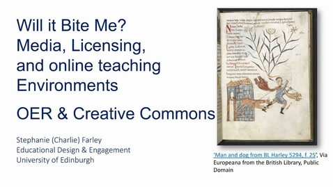 Thumbnail for entry Will it bite me? Media, licensing, and online teaching environments 3: OER & Creative Commons