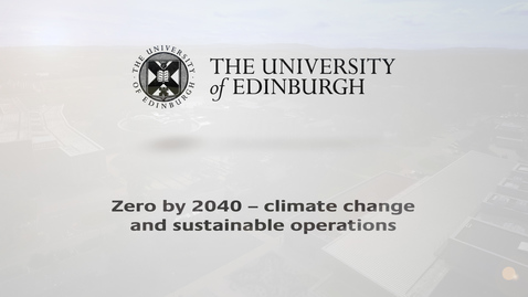 Thumbnail for entry Zero by 2040 – climate change and sustainable operations