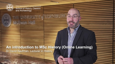 Thumbnail for entry An introduction to MSc History (Online Learning)
