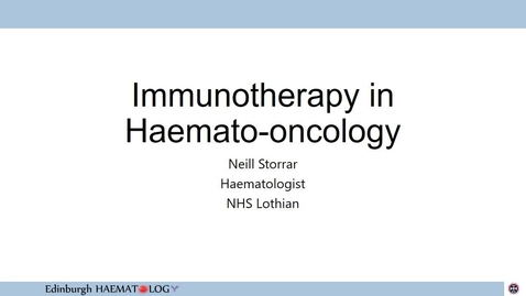 Thumbnail for entry Immunotherapy in Haematology