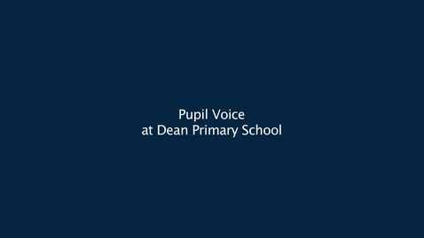 Thumbnail for entry Pupil Voice at Dean Park Primary School